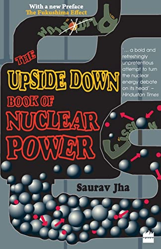 9788172239268: The Upside Down Book Of Nuclear Power