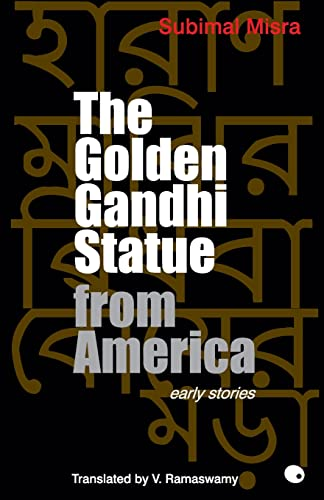 The Golden Gandhi Statue From America: Subimal Misra