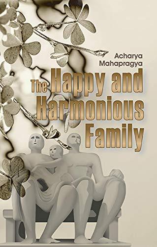 The Happy and Harmonious Family: Acharya Mahapragya