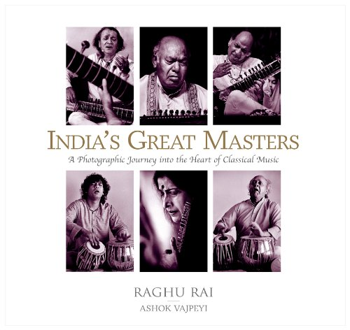 9788172239466: INDIAS GREAT MASTERS: A Photographic Journey into the Heart of Classical Music