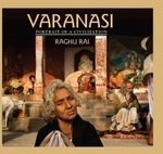 Varanasi: Portrait of a Civilization (9788172239954) by Raghu Rai