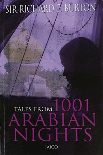 Tales from 1001 Arabian Nights: Burton, Sir Richard Francis