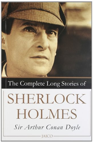 The Complete Long Stories of Sherlock Holmes: Arthur Conah Doyle