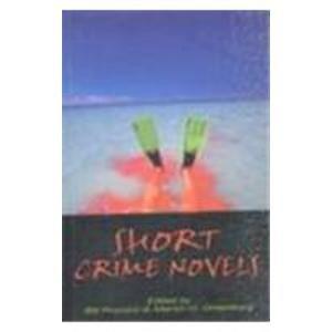 Short Crime Novels: Bill Pronzini,Martin H. Greenberg
