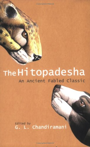 The Hitopadesha: An Ancient, Fabled Classic: G.L. Chandiramani