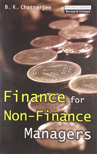 Finance For Non-Finance Managers: B.K. Chatterjee