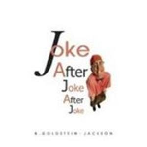 Joke After Joke After Joke: Kevin Goldstein-Jackson
