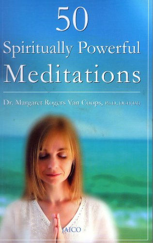 50 Spiritually Powerful Meditations: Margaret Rogers