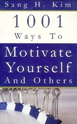 9788172246303: 1001 Ways to Motivate Yourself and Others