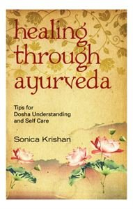 9788172246556: Healing with Ayurveda