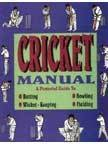 Cricket Manual: Pictorial Guide to Batting, Bowling,: N/A