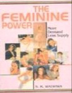 9788172247034: Feminine Power- More Demand, Less Supply