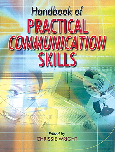 Handbook of Practical Communication Skills: Chrissie Wright (Ed.)