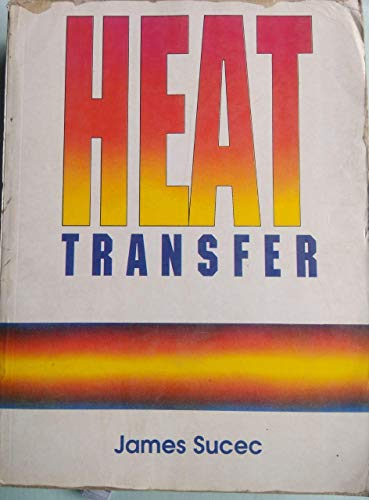 Heat Transfer: James Sucec