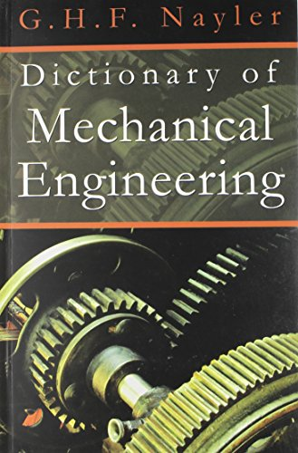 Dictionary of Mechanical Engineering: G.H.F. Nayler