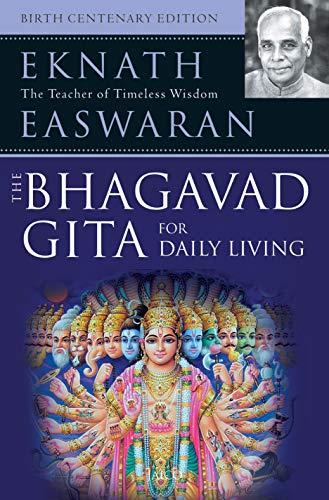 The Bhagavad Gita for Daily Living, 3 Vols: Eknath Easwaran