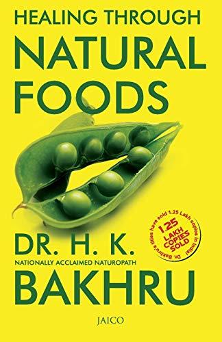 9788172248604: Healing Through Natural Foods