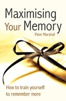 Maximising Your Memory (817224939X) by Marshall, Peter