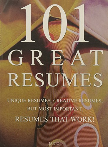 101 Great Resumes: Career Press