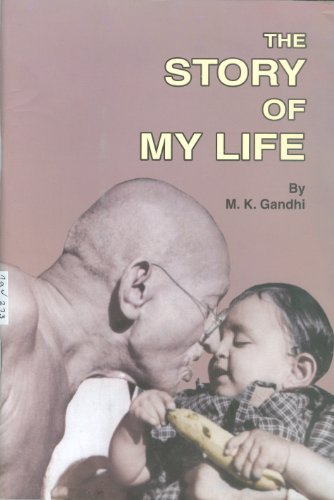 The Story of My Life: M.K. Gandhi (8172290551) by Mahatma Gandhi