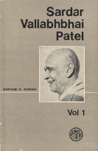 9788172291563: Sardar Vallabhbhai Patel Vol.-1
