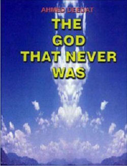 The God that Never Was: Deedat Ahmed Uthman