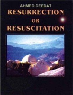 Resurrection or Resuscitation: Uthman M. Bin