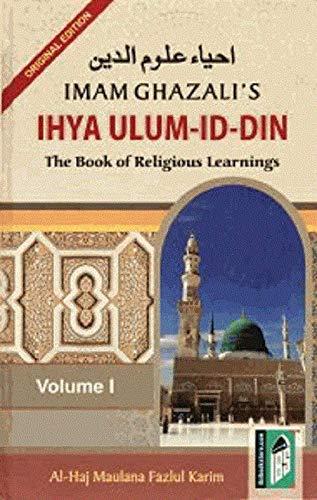 Imam Ghazzali's Ihya-Ulum-Din: Karim Al-Haj Maulana