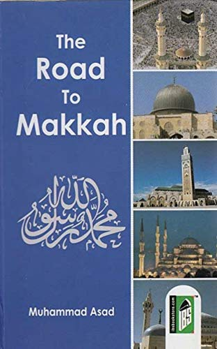 9788172311605: The Road to Makkah