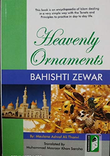 Bahishti Zewar (Heavenly Ornaments) - (English): M. Ashraf Ali