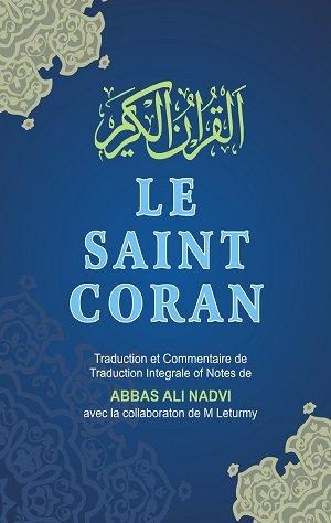 Le Saint Coran: Nadvi Abbass Ali