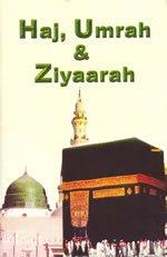 Haj, Umrah & Ziyaarah: Saloojee Shabbir Ahmed