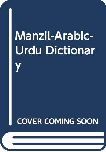 Manzil-Arabic-Urdu Dictionary: Islamic Book Service,India