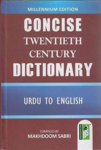 Concise 20th Century Dictionary (E/E & Urdu): Makhdoom Sabri