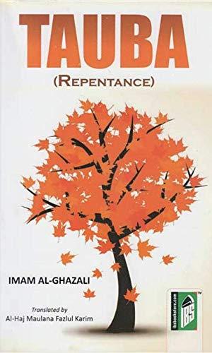 Tauba (Repentance): Al-Ghazali's Imam Karim