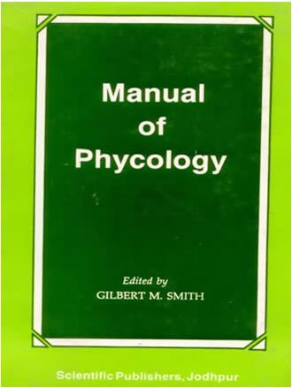 Manual of Phycology: Smith, G.M.