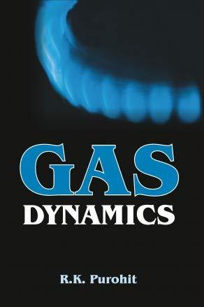 Gas Dynamics: R.K. Purohit