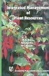 Integrated Management of Plant Resources: M.K. Rai Ajit