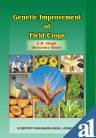 Genetic Improvement of Field Crops: Edited by C.B. Singh and Dhirendra Khare