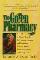 The Green Pharmacy: J.A. Duke