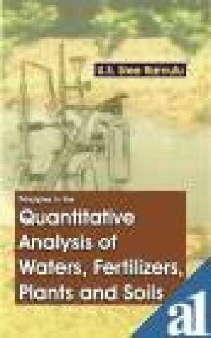 Principles in the Quantitative Analysis of Waters, Fertilizers, Plants and Soils: U.S.S. Ramulu