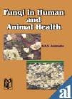 9788172333386: Fungi in Human and Animal Health