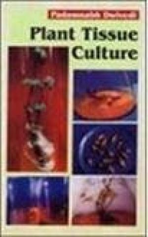 Plant Tissue Culture: Padmanabh Dwivedi