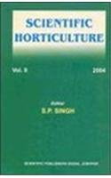 Scientific Horticulture, Vol. IX: Edited by S.P.