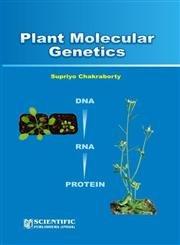Plant Molecular Genetics (DNA, RNA, Protein): Supriyo Chakraborty