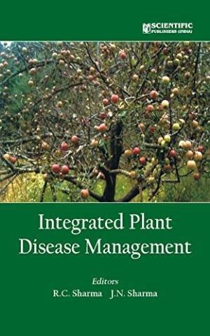 Integrated Plant Disease Management: R.C. Sharma,J.N. Sharma