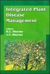 Integrated Plant Disease Management: R.C. Sharma,J.N. Sharma