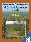 Sustainable Development of Dryland Agriculture in India: Edited by R.P. Singh