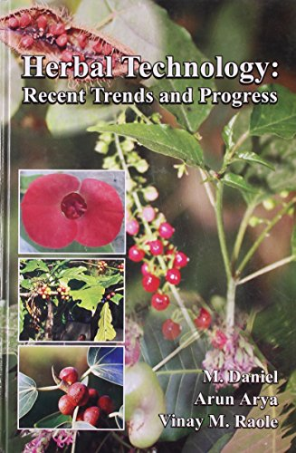 Herbal Technology: Recent Trends and Progress: Vinay M. Raole,M. Daniel,A. Arya