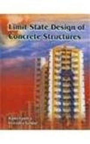Limit State Design of Concrete Structures: R. Chandra